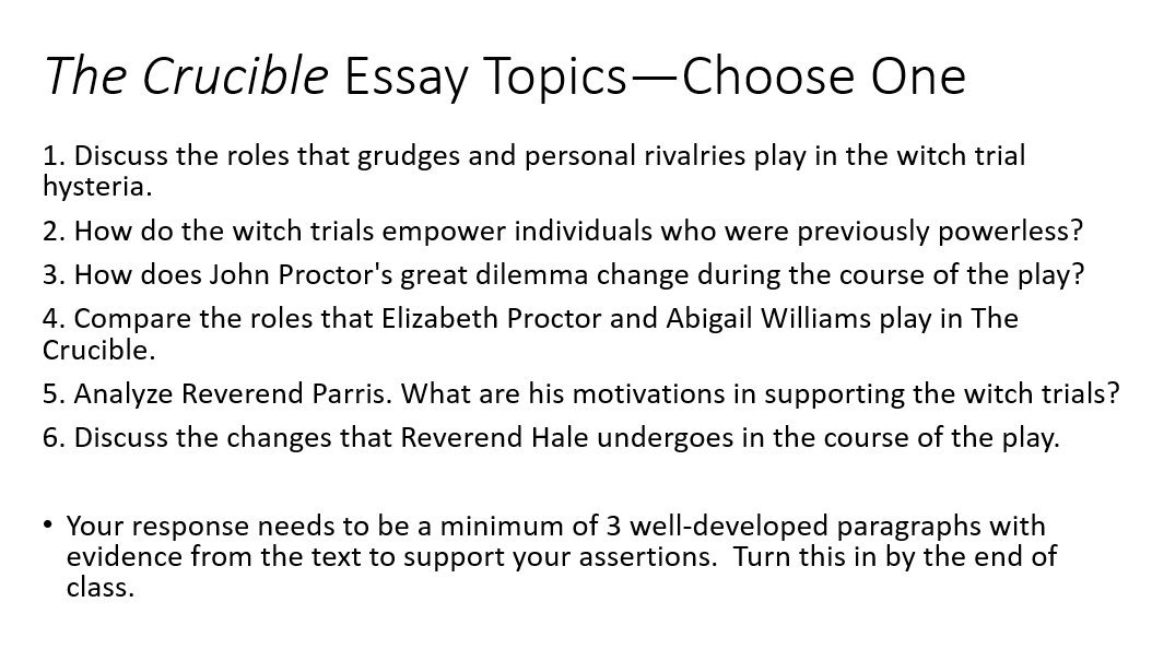 crucible essay questions answers 1 a crucible is defined as a severe test write an essay discussing the  significance of the title what is the crucible within the play and how does it  bring.